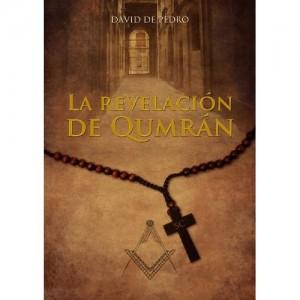 La Revelación de Qumrán, David de Pedro