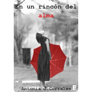 En un rincón del alma, Antonia J. Corrales