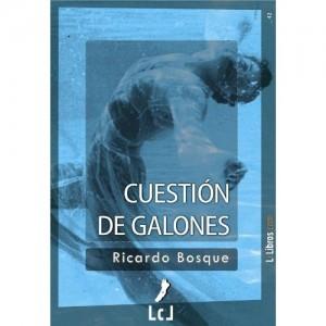 Cuestión de galones, Ricardo Bosque