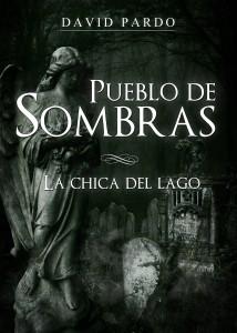 Pueblo de Sombras (La Chica del Lago), David Pardo