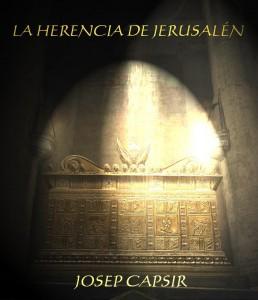 La Herencia de Jerusalén, de Josep Capsir